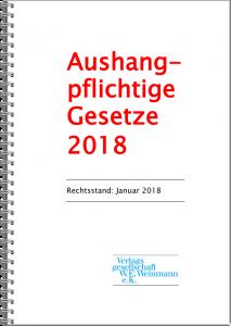 Aushangpflichtige Gesetze Januar 2018