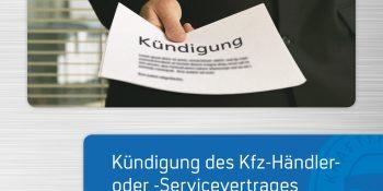 """Die Titelseite der neuen Auflage der Broschüre """"Kündigung des Händlervertrages"""". Foto: ProMotor"""